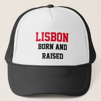 Lisbon Born and Raised Trucker Hat