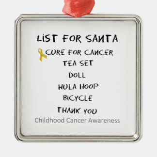 List For Santa Childhodod Cancer Awareness Metal Ornament
