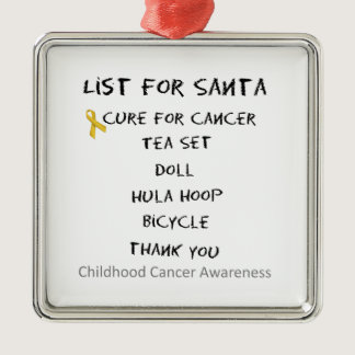 List For Santa Childhodod Cancer Awareness Metal Ornament