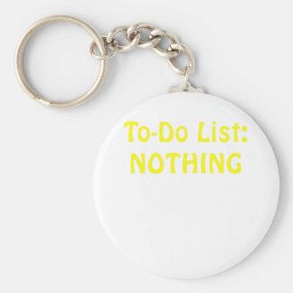 Lista de Todo nada Llavero Redondo Tipo Pin