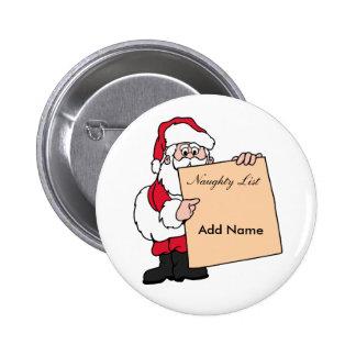 Lista traviesa de Papá Noel de la etiqueta Pin Redondo De 2 Pulgadas
