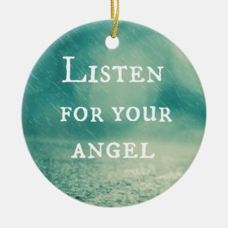 Listen for Your Angel Quote Ceramic Ornament