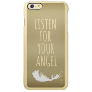 Listen for your Angel Quote Incipio Feather Shine iPhone 6 Plus Case