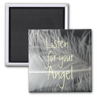 Listen for your Angel Quote Magnet