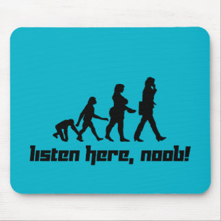 Listen here, noob! mouse pad