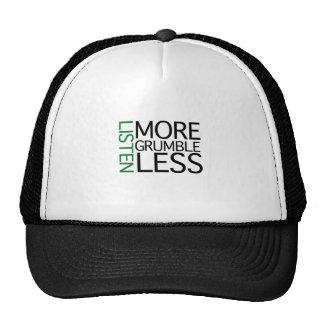 Listen More Grumble Less (green wisdom) Trucker Hat