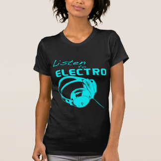 Listen to Electro T-Shirt
