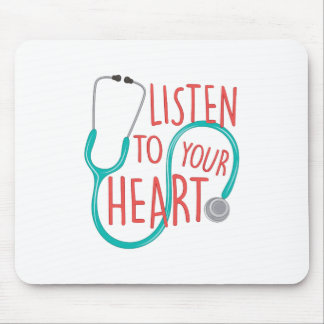 Listen To Heart Mouse Pad