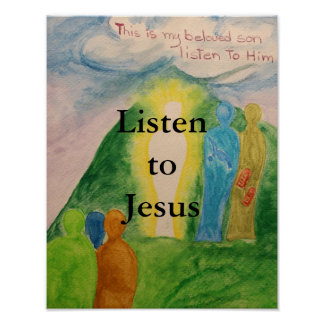 Listen To Jesus Poster