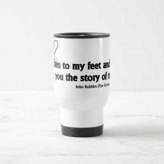 Listen to My Feet Tap Quote Travel Mug