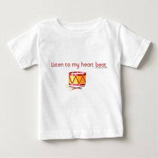 Listen to my heart beat-drums baby T-Shirt