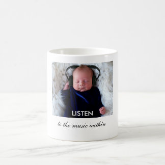 LISTEN ... to the music within Classic White Coffee Mug