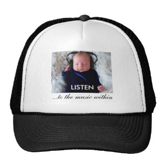 LISTEN ...to the music within. Trucker Hat