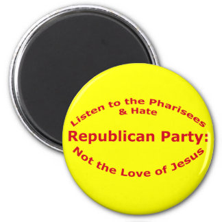 Listen to the Pharisees 2 Inch Round Magnet