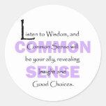 Listen To Wisdom Classic Round Sticker