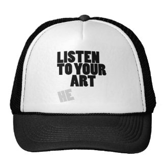 Listen To Your Art Trucker Hat
