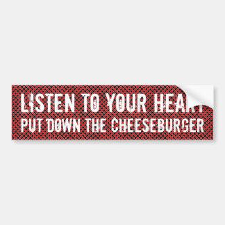 Listen to your heart car bumper sticker