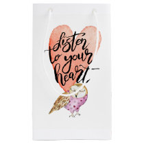 Listen to Your Heart Owl Small Gift Bag