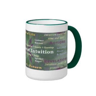 Listen to Your Intuition cup Coffee Mug