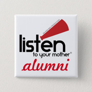 "Listen To Your Mother show ""Alumni"" button"