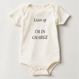 Listen up I'M IN CHARGE Baby Bodysuit