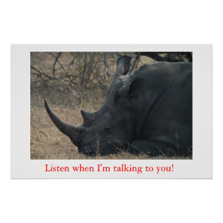 Listen when I'm talking to  you! Poster