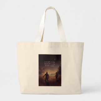 Listen with curiosity Speak with honesty Act with Large Tote Bag