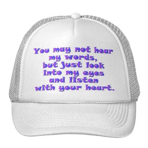 Listen with your heart trucker hats