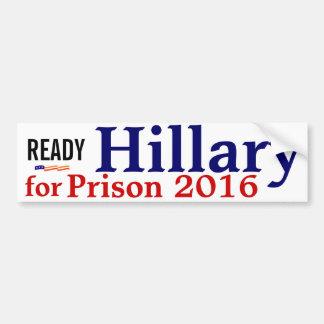 Listo Hillary para el bumpersticker 2016 de la pr Etiqueta De Parachoque