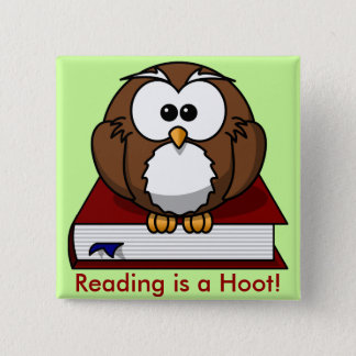 Literacy Awareness: Reading is a Hoot Pinback Button