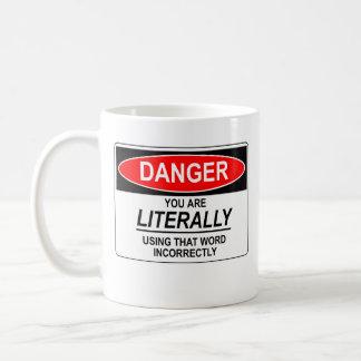Literally Incorrect Coffee Mug