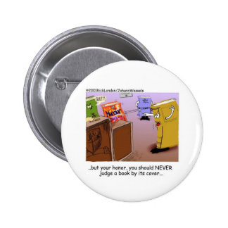 Literary Courtroom Drama Funny Gifts Tees Mugs Etc Button