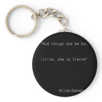 Literary Gift She is fierce William Shakespeare Keychain