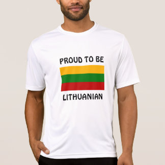 Lithuania: Proud to be Lithuanian Tees