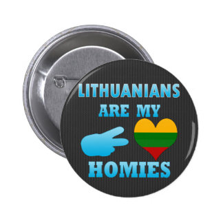 Lithuanians are my Homies 2 Inch Round Button