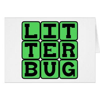 Litterbug, Garbage Tosser Card