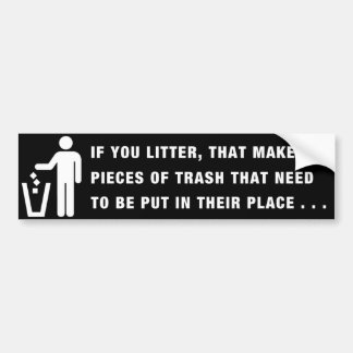 Littering Bumper Sticker Black
