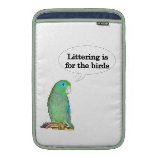 Littering is for the birds MacBook sleeves