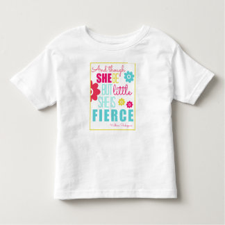 Little and Fierce - Bright & Colorful Toddler T-shirt