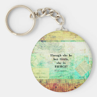 Little and Fierce quotation by Shakespeare Basic Round Button Keychain
