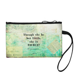 Little and Fierce quotation by Shakespeare Coin Wallet