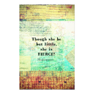 Little and Fierce quotation by Shakespeare Stationery Design