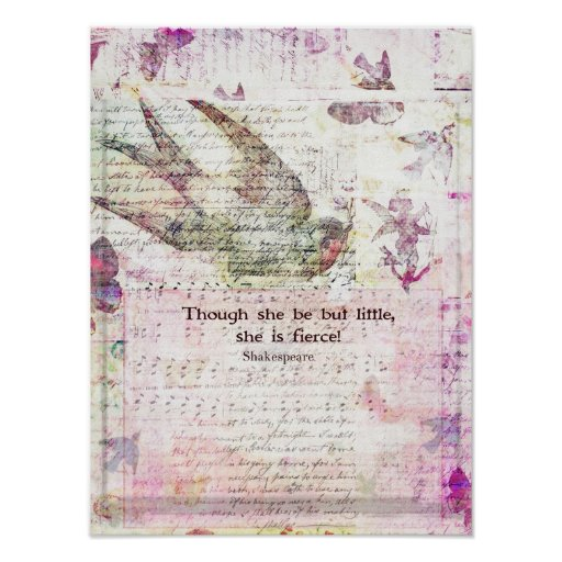 Little and Fierce William Shakespeare Quotation Poster