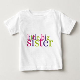 Little Big Sister Baby T-Shirt