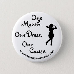 Little Black Dress Button (Average Advocate)