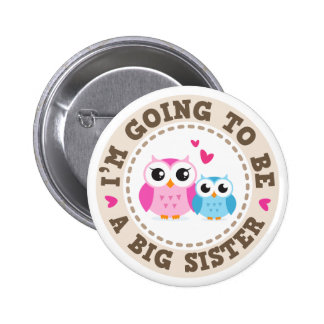 Little blue brother owl Im going to be big sister 2 Inch Round Button