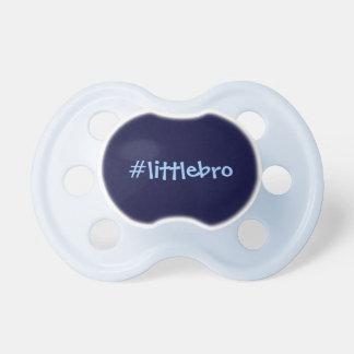 Little bro hashtag pacifier