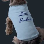 """Little Brother Tee<br><div class=""""desc"""">Dogs are people too! For the furry little brother in your family,  a cute tee with a heart.</div>"""