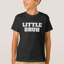 Little Bruh Brother Sibling Dark T-Shirt Tee