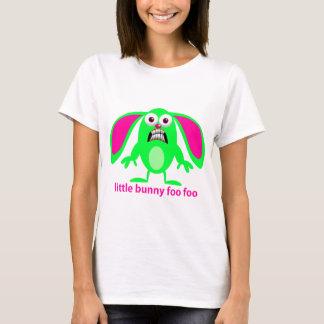 Little Bunny Foo Foo T-Shirt